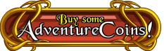 Buy some AdventureCoins!
