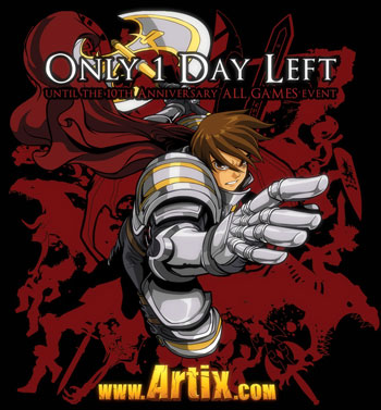 Only 1 day until the Artix Entertainment 10th anniversary event